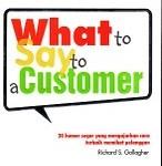 """LELANG MURAH Buku What to Say to Customers """"MENGGODA PELANGGAN"""""""
